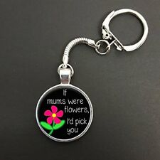 If Mums Were Flowers I'd Pick You On A Snake Keyring Ideal Birthday Gift N960