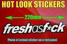 fresh as f*ck Sticker jdm Drift Import Decal Suit turbo Boat Drag Race Car 200mm