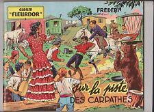 Frédéri. Sur la Piste des Carpathes. RIGOT. Fleurus 1954. ETAT NEUF