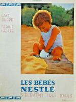 PUBLICITÉ 1933 LAIT SUCRÉ FARINE LACTÉE LES BÉBÉS NESTLÉ S'ÉLÉVENT TOUT SEULS