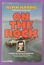 On The Rock, Twenty Five Years In Alcatraz, Prisoner Alvin Karpis  1st H/B 1980