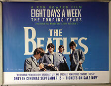 Cinema Poster: EIGHT DAYS A WEEK THE TOURING YEARS 2016 (Quad) The Beatles Ron H