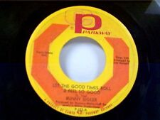 "BUNNY SIGLER ""LET THE GOOD TIMES ROLL & FEEL SO GOOD"" 45"