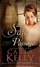 Safe Passage by Carla Kelly (2013, Paperback)