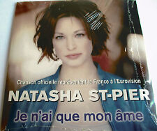 "EUROVISION : NATASHA ST-PIER - SINGLE CD ""JE N'AI QUE MON ÂME"" - NEW - NEUF"