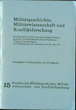 Militärgeschichte Militärwissenschaft Konfliktforschung Hahlweg Bradley Marwedel