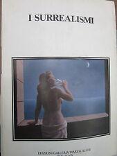 Barilli - I Surrealismi, con il testo integrale del primo Manifesto- Marescalchi
