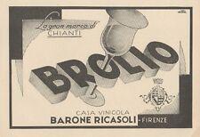 Z1236 BROLIO Casa Vinicola Barone Ricasoli - Pubblicità d'epoca - 1932 Old ad