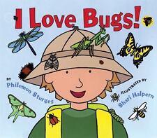 I LOVE BUGS! (Brand New Paperback Version) Philemon Sturges