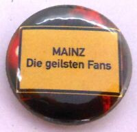 Button / Anstecker + Mainz + Die geilsten Fans + Fußball (33)