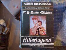 ALBUM HISTORIQUE Heimdal editions 12 PANZER DIVISION HITLERJUGEND Leibstandarte