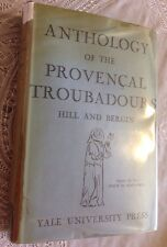 Anthology Of The Provencal Troubadours Yale Romanic Studies Hill And Bergin 1941