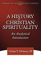 History of Christian Spirituality, Holmes, T., 9780819219145 Free Shipping,