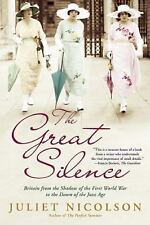 The Great Silence: Britain from the Shadow of the First World War to the Dawn of