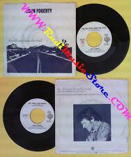LP 45 7'' JOHN FOGERTY The old man down the road Big train 1984 WEA no cd mc*dvd
