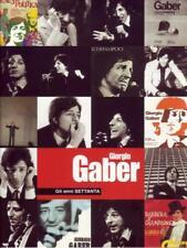 GIORGIO GABER - GLI ANNI SETTANTA - 2DVD+LIBRO  NUOVO  SIGILLATO RAF0185818