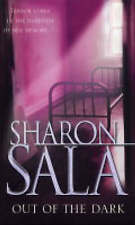 Out of the Dark (MIRA), Sala, Sharon | Mass Market Paperback Book | Acceptable |