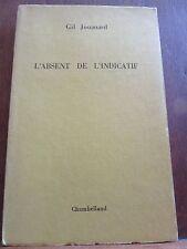 Gil Jouanard: L'Absent de l'Indicatif/ Editions Chambelland