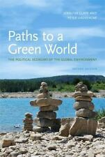 Paths to a Green World: The Political Economy of the Global Environment, 2nd Edi