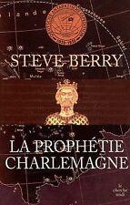 La prophétie Charlemagne von Berry, Steve | Buch | Zustand gut