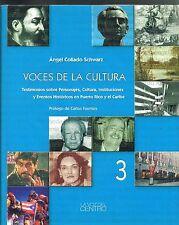 Angel Collado Schwarz Voces De La Cultura 3 Puerto Rico Testimonios New HC 2007