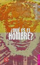 Que es el hombre? (Spanish Edition)