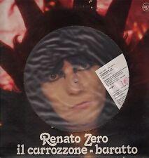 """RENATO ZERO - RARO 12 POLLICI PICTURE DISC """" IL CARROZZONE / BARATTO """""""