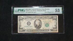 1990 $20 Federal Reserve Note PMG AU53 BOSTON BOARD BREAK ERROR $20 Bill