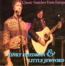 Kinky Friedman & Little Jewford - Classic Snatches From Europe CD Americana