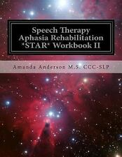 Speech Therapy Aphasia Rehabilitation : Star Receptive Language, Paperback by...