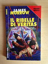 Il ribelle di Veritas - James Morrow
