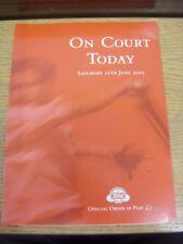 Programa de tenis 11/06/2005: el Tribunal hierba Stella Artois campeonatos [en que