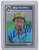 1985 BREWERS Mike Caldwell signed card Fleer #577 AUTO Autographed Milwaukee