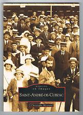 SAINT-ANDRÉ DE CUBZAC - CHRISTOPHE MEYNARD - MÉMOIRES EN IMAGES - LIVRE NEUF NEW
