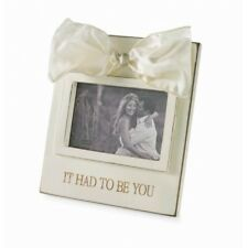 """It Had To Be You"" Photo Frame Gift Present Mud Pie Satin Bow 53111"