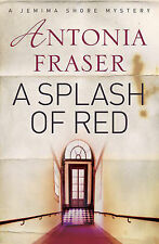 A Splash of Red (Jemima Shore Mystery), Antonia Fraser, Used; Very Good Book