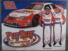 "KEVIN HARVICK JOHNNY SAUTER #21 PAYDAY POSTCARD 8 1/2"" x 11"" 2003 NASCAR SEASON"