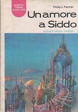 Libro - Philip J. Farmer - Un amore a Siddo - Science Fiction Book Club | usato