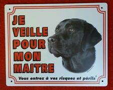 Plaque chien Je veille pour mon maître Labrador noir
