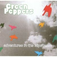 GREEN PEPPERS - ADVENTURES IN THE SLIPSTREAM - 11 TRACKS - 2008 - NEUF NEW NEU