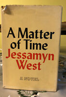 Jessamyn West A Matter of Time 1966 First Edition Hardcover DJ