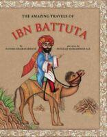Amazing Travels of Ibn Battuta, Hardcover by Sharafeddine, Fatima; Ali, Intel...