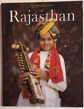 Splendours of Rajasthan by Reeta & Rupinder Khullar, 2008