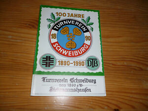 (2420)- 100 Jahre Turnverein Schweiburg 1890-1990 - JADE / DIEKMANNSHAUSEN