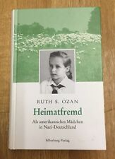 Ruth S. ozan Home foreign - as an American Girl in Nazi Germany