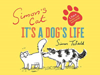 Tofield Simon-Simons Cat Its A Dogs Life HBOOK NUOVO