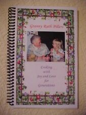 Granny Ruth Pillers Cookbook Cooking with Joy and Love for Generations; Signed!