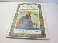 The Wisest Man in the World by Benjain Elkin pictures by Anita Lobel  vintage hb