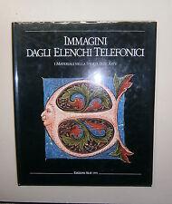 IMMAGINI DAGLI ELENCHI TELEFONICI Materiali nella Storia dell'Arte SEAT Libro