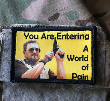 "Big Lebowski Movie ""World of Pain"" Morale Patch Tactical Military Army Badge"
